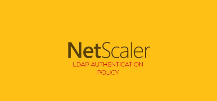 Lab: Part 19 – Configure Active Directory authentication(LDAP) with Citrix NetScaler 11