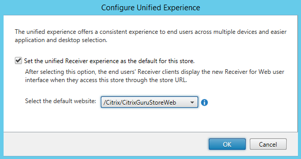 Configure Unified Experience Citrix StoreFront 3.5 Overview Citrix StoreFront 3.5 Overview CitrixGuru Lab Capture 472 1456629317