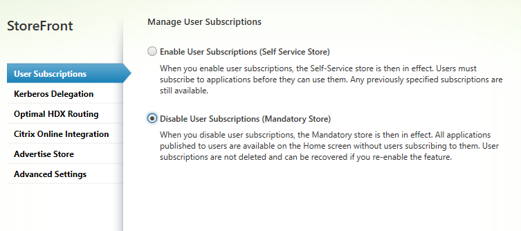Disable subscriptions Citrix StoreFront 3.5 Overview Citrix StoreFront 3.5 Overview CitrixGuru Lab Capture 492 1456629725