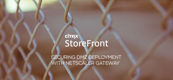 Lab: Part 23 – Securing Citrix StoreFront DMZ deployment