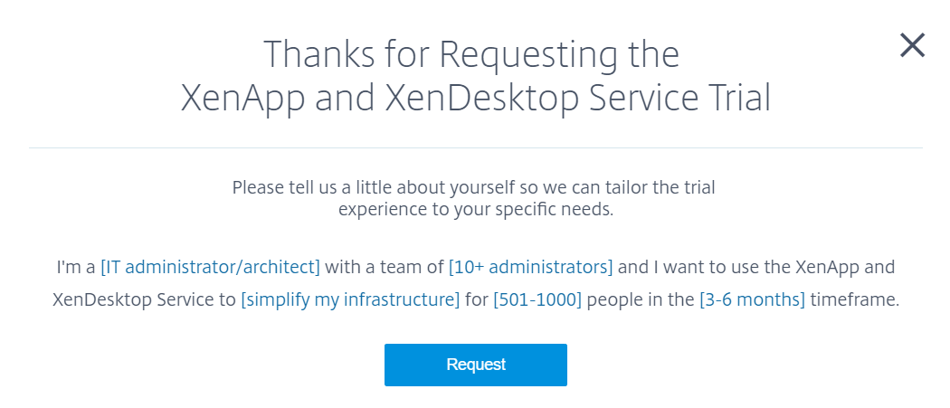 Submit XenApp and XenDesktop Servicetrial request