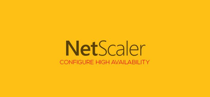 Lab: Part 6 – Configure NetScaler 11 High Availability (HA
