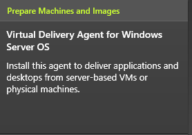 Virtual Delivery Agent for Windows Server OS