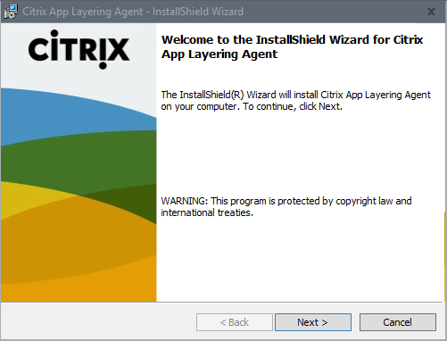 Install Citrix App Layering Agent - Step 01