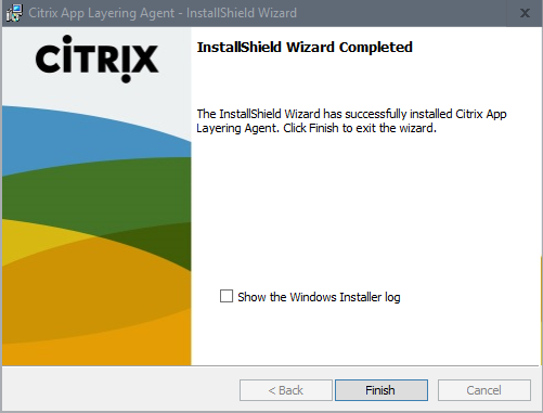 Install Citrix App Layering Agent - Step 06: completion