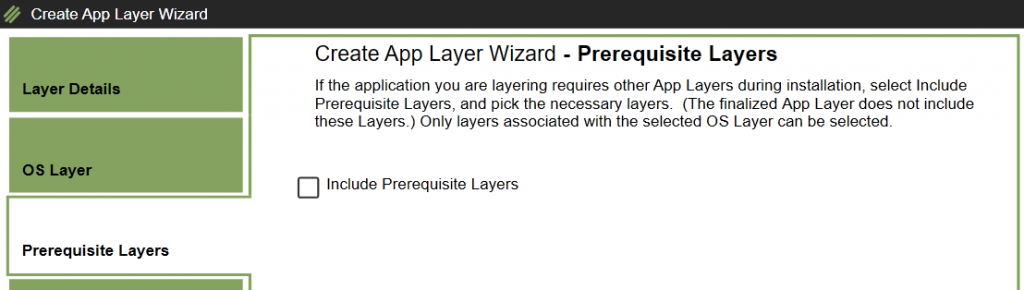 App Layers - Create a new App Layer - Prerequisite Layers