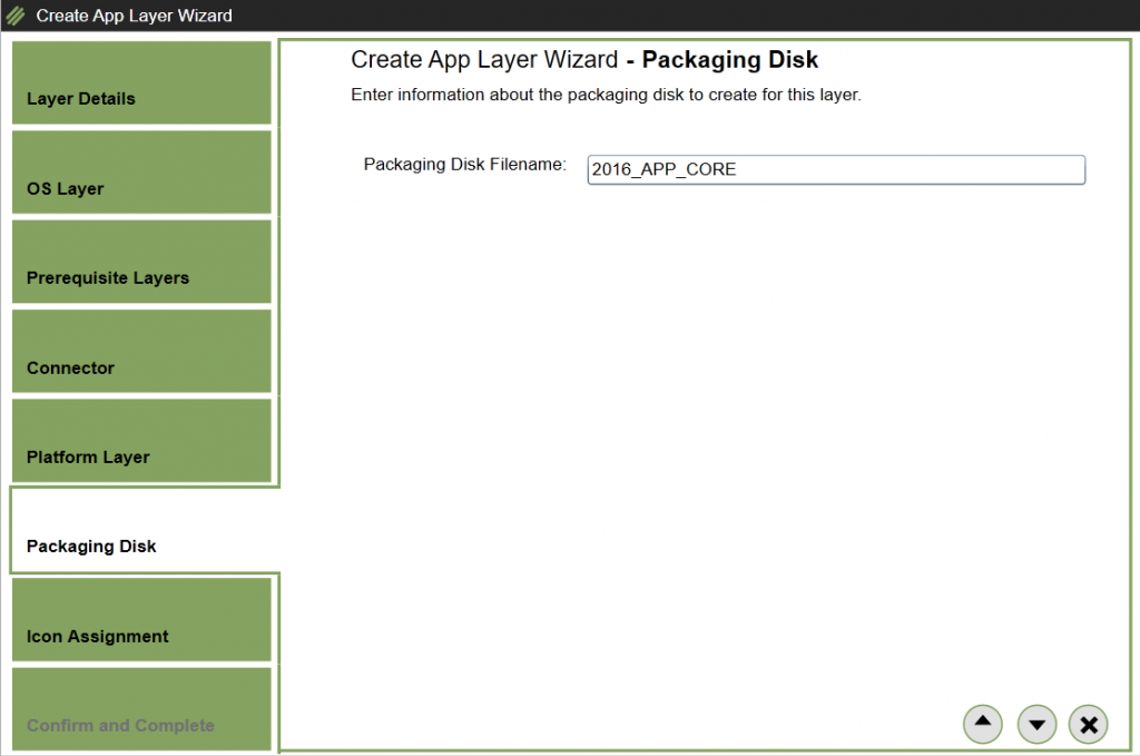 App Layers - Create a new App Layer - Packaging Disk
