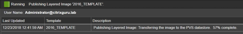 App Layering Image Deployment - Template - Copy to target infrastructure in progress